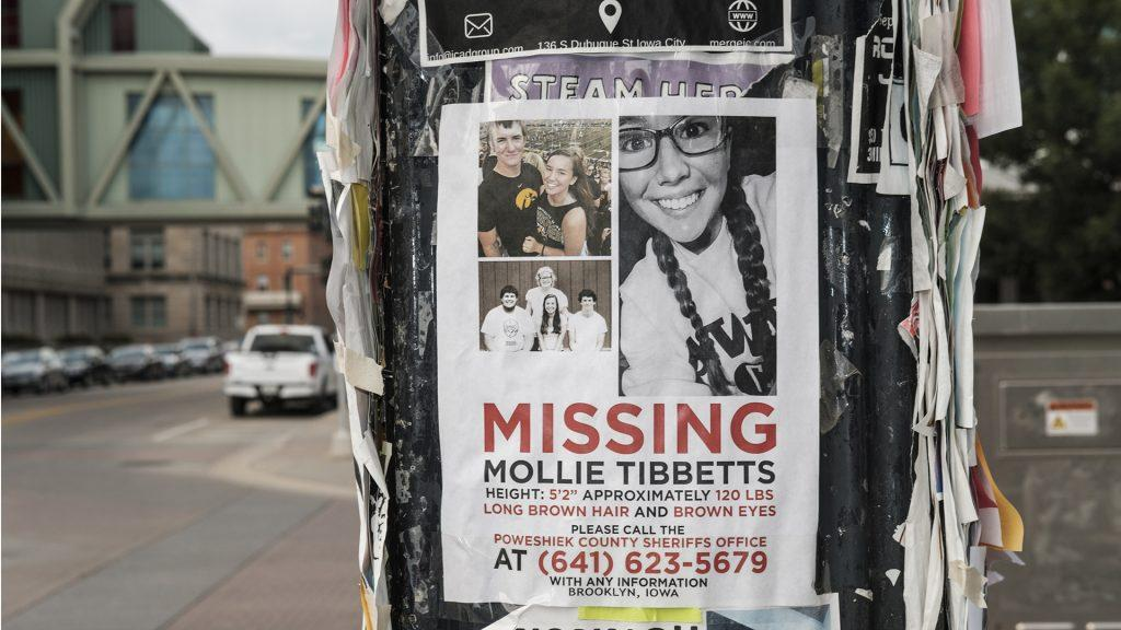 Missing+posters+for+UI+student+Mollie+Tibbetts+are+seen+in+Iowa+City+on+Sunday%2C+July+29%2C+2018.+Tibbetts+went+missing+between+July+18+and+19%2C+in+Brooklyn%2C+Iowa.