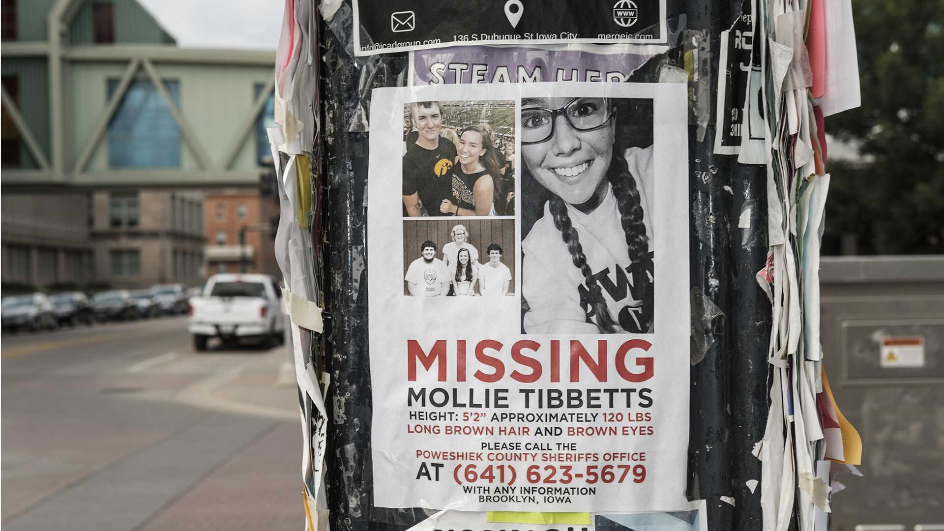 Missing posters for UI student Mollie Tibbetts are seen in Iowa City on Sunday, July 29, 2018. Tibbetts went missing between July 18 and 19, in Brooklyn, Iowa.