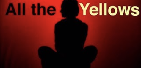 Video: All the Yellows; A contemporary coming of age story
