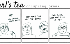 Triem: Earl's Tea on: spring break