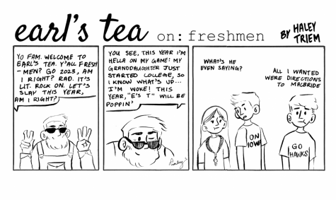 Cartoon: Earl's Tea on: Freshman - The Daily Iowan