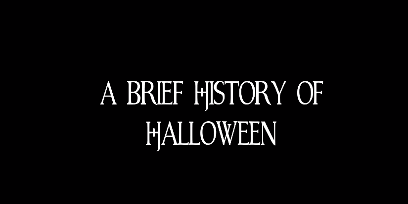 A Brief History of Halloween