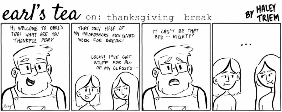 Cartoon: Earl's Tea: Thanksgiving Break