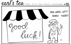 Cartoon: Earl's Tea on Finals Week